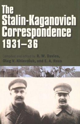 The Stalin-Kaganovich Correspondence, 1931-36
