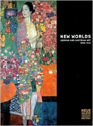 New Worlds: German and Austrian Art 1890-1940