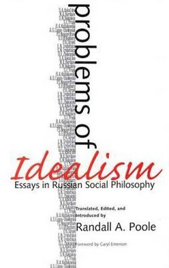 Problems of Idealism: Essays in Russian Social Philosophy