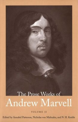 The Prose Works of Andrew Marvell, Volume II, 1676-1678