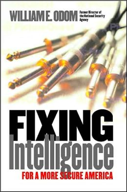 Fixing Intelligence: For a More Secure America