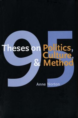 95 Theses on Politics, Culture, and Method