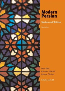 Modern Persian: Spoken and Written, Volume 1