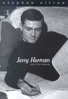 Jerry Herman: Poet of the Showtune