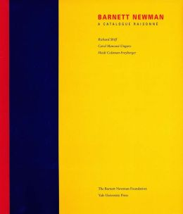 Barnett Newman: A Catalogue Raisonné