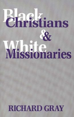 Black Christians and White Missionaries