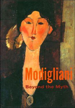 Modigliani: Beyond the Myth