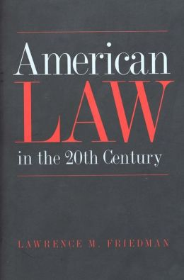 American Law in the Twentieth Century
