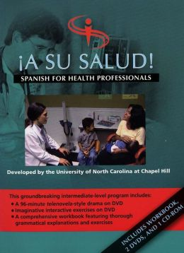 ¡A Su Salud!: Spanish for Health Professionals