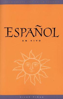 Espanol en Vivo (text): Conversations with Native Speakers