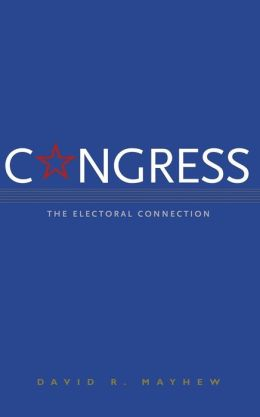 Congress: The Electoral Connection