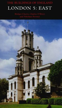 The Buildings of England: London 5: East
