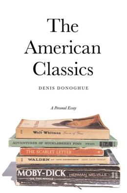 The American Classics: A Personal Essay