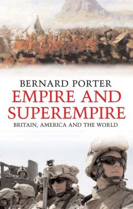 Empire and Superempire: Britain, America and the World