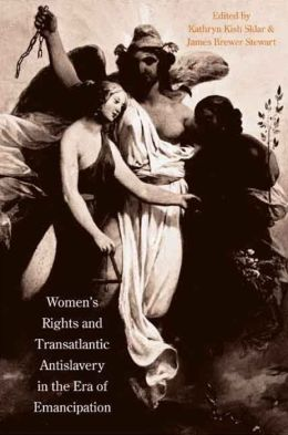 Women's Rights and Transatlantic Antislavery in the Era of Emancipation