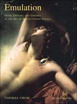 Emulation: David, Drouais, and Girodet in the Art of Revolutionary France