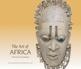 The Art of Africa: A Resource for Educators