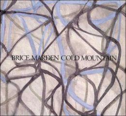 Brice Marden: Cold Mountain