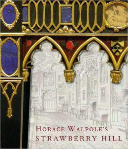 Horace Walpole's Strawberry Hill