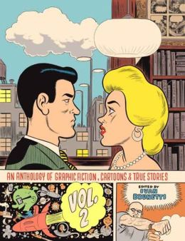 An Anthology of Graphic Fiction, Cartoons, and True Stories, Volume 2