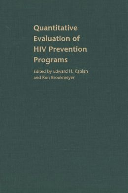 Quantitative Evaluation of HIV Prevention Programs