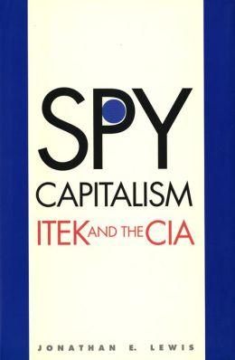 Spy Capitalism: ITEK and the CIA