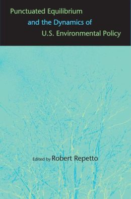 Punctuated Equilibrium and the Dynamics of U.S. Environmental Policy