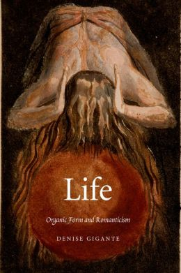 Life: Organic Form and Romanticism
