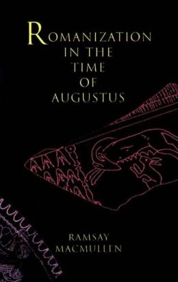 Romanization in the Time of Augustus