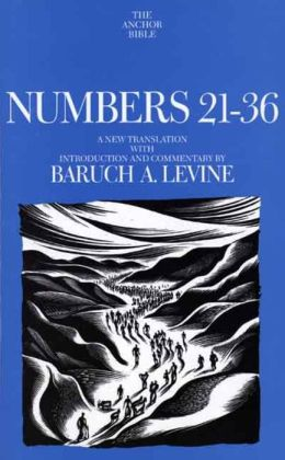 Numbers 21-36: A New Translation with Introduction and Commentary