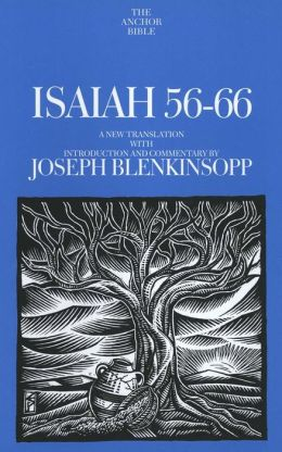 Isaiah 56-66: A New Translation with Introduction and Commentary