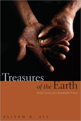 Treasures of the Earth: Need, Greed, and a Sustainable Future