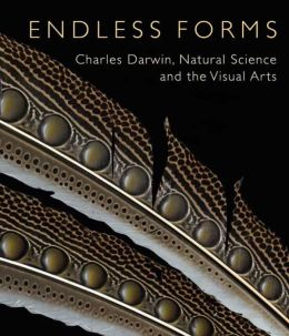 Endless Forms: Charles Darwin, Natural Science, and the Visual Arts