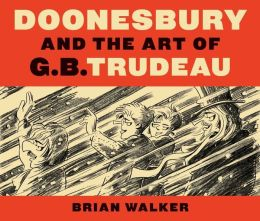 Doonesbury and the Art of G. B. Trudeau