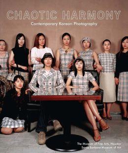 Chaotic Harmony: Contemporary Korean Photography