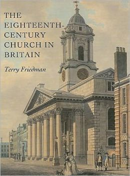 The Eighteenth-Century Church in Britain