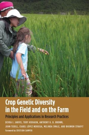 Crop Genetic Diversity in the Field and on the Farm: Principles and Applications in Research Practices