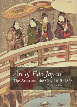 Art of Edo Japan: The Artist and the City, 1615-1868