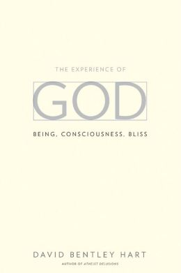 The Experience of God: Being, Consciousness, Bliss