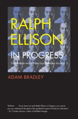 Ralph Ellison in Progress: From