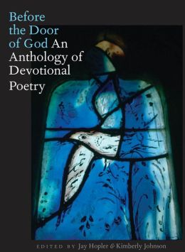 Before the Door of God: An Anthology of Devotional Poetry