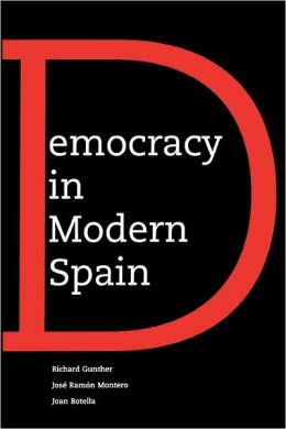 Democracy In Modern Spain