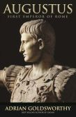 Book Cover Image. Title: Augustus:  First Emperor of Rome, Author: Adrian Goldsworthy