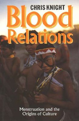 Blood Relations: Menstruation and the Origins of Culture
