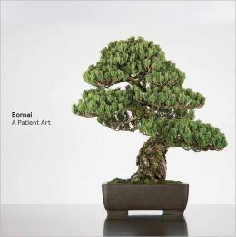 Bonsai: A Patient Art