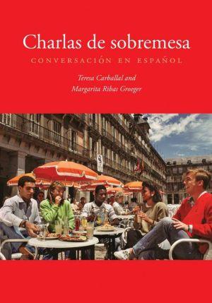 Charlas de sobremesa: Conversación en español