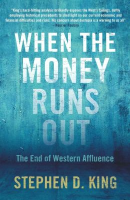 When the Money Runs Out: The End of Western Affluence