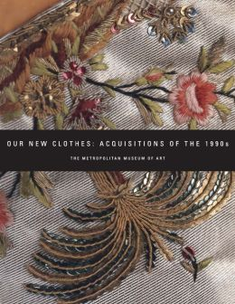 Our New Clothes: Acquisitions of the 1990s