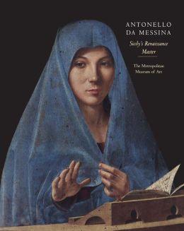 Antonello da Messina: Sicily's Renaissance Master