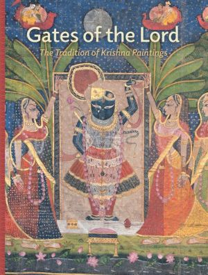 Gates of the Lord: The Tradition of Krishna Paintings